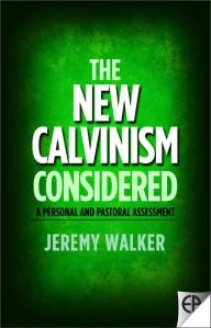 new-calvinism-front1-Jeremy-Walker